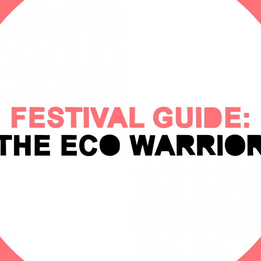 Festival Guide: The Eco Warrior