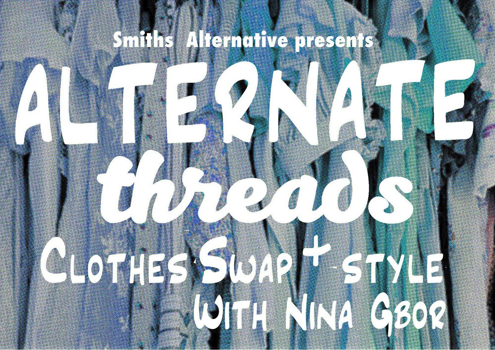 Alternate Threads: Clothes Swap Party
