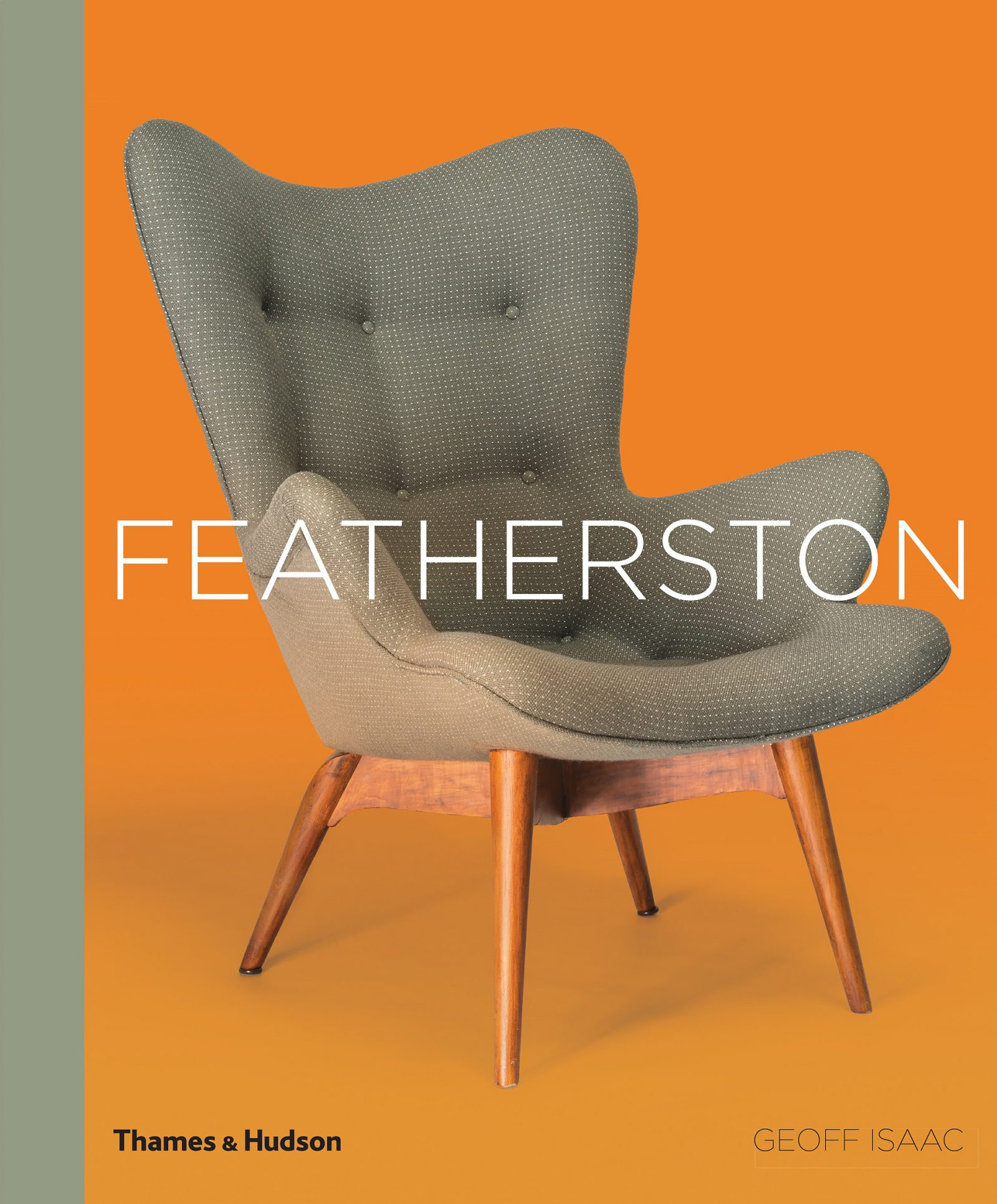 Geoff Isaac - Featherston, the first book to celebrate the life